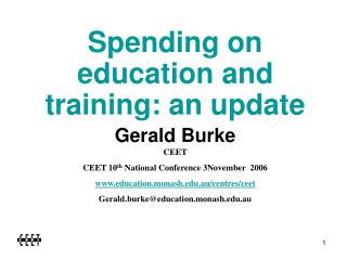 Spending on education and training: an update Gerald Burke CEET