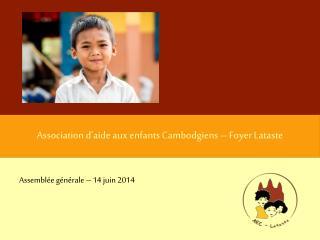 Association d'aide aux enfants Cambodgiens – Foyer Lataste