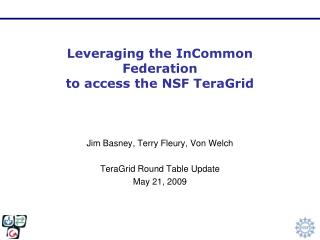Leveraging the InCommon Federation to access the NSF TeraGrid
