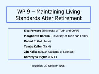 WP 9 – Maintaining Living Standards After Retirement