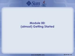 Module 00: (almost) Getting Started