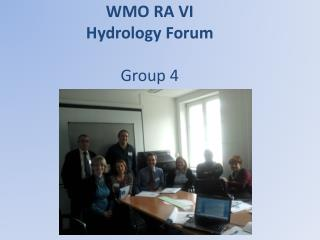 WMO RA VI  Hydrology Forum Group 4