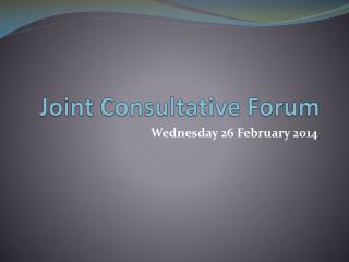Joint Consultative Forum