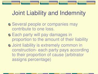 Joint Liability and Indemnity