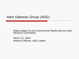 Alert Gateway Group (AGG)