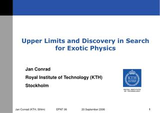 Upper Limits and Discovery in Search for Exotic Physics