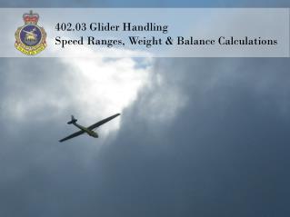402.03 Glider Handling Speed Ranges, Weight & Balance Calculations