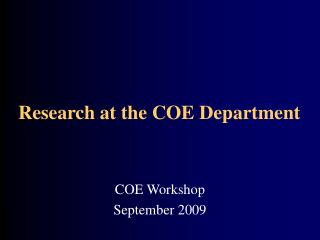 Research at the COE Department