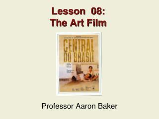 Lesson  08: The Art Film
