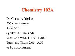 Chemistry 102A