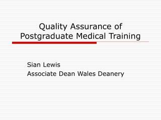Quality Assurance of Postgraduate Medical Training