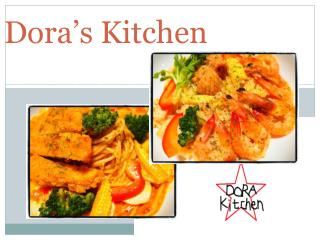 Dora's Kitchen