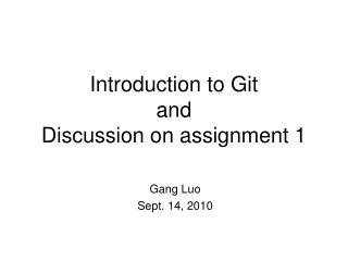 Introduction to Git and Discussion on assignment 1