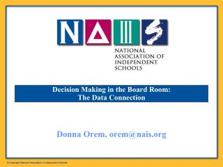 Decision Making in the Board Room:  The Data Connection