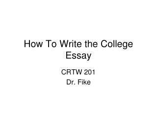 How To Write the College Essay