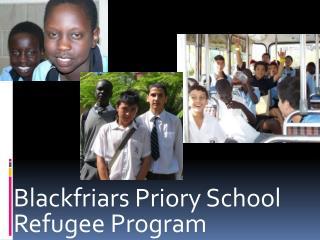 Blackfriars Priory School Refugee Program