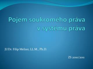 Pojem soukromého práva v systému práva