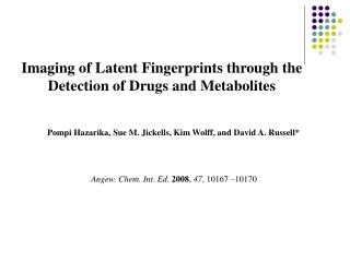 Imaging of Latent Fingerprints through the Detection of Drugs and Metabolites