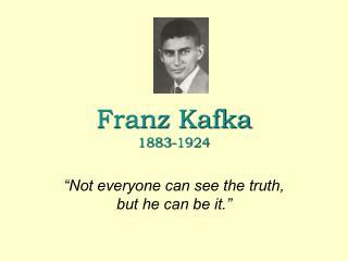 Franz Kafka 1883-1924