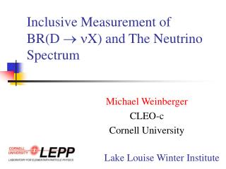 Inclusive Measurement of  BR(D   X) and The Neutrino Spectrum