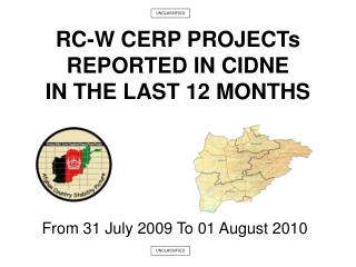 RC-W CERP PROJECTs REPORTED IN CIDNE IN THE LAST 12 MONTHS