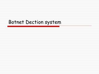 Botnet Dection system