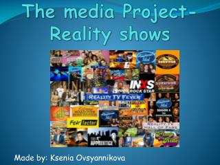 The media Project-  Reality  shows