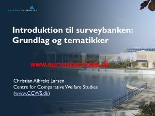 Introduktion til surveybanken: Grundlag og tematikker