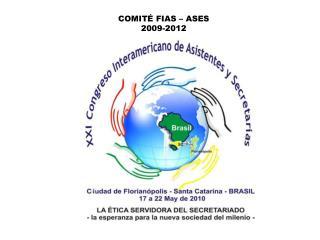 COMITÉ FIAS – ASES 2009-2012
