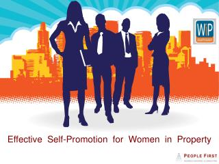 Effective  Self-Promotion  for  Women  in  Property