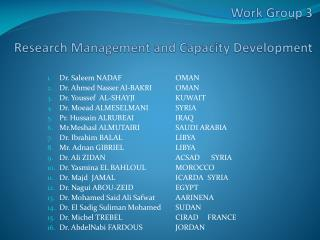 Work  Group 3 Research  Management and  Capacity Development