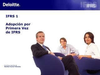 IFRS 1   Adopci n por Primera Vez de IFRS