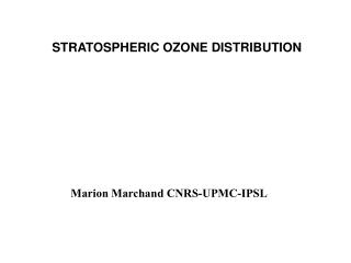 STRATOSPHERIC OZONE DISTRIBUTION