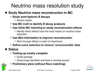 Neutrino mass resolution study