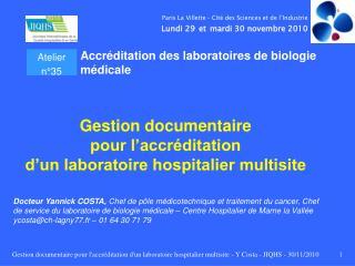 Gestion documentaire  pour l'accréditation  d'un laboratoire hospitalier multisite