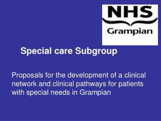 Special care Subgroup