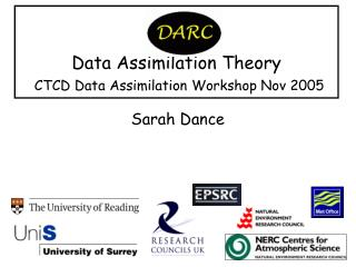 Data Assimilation Theory  CTCD Data Assimilation Workshop Nov 2005
