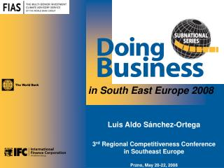 Luis Aldo S ánchez-Ortega 3 rd  Regional Competitiveness Conference in Southeast Europe