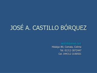 JOSÉ A. CASTILLO BÓRQUEZ