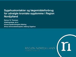Sygehuskontakter og lægemiddelforbrug for udvalgte kroniske sygdomme i Region Nordjylland