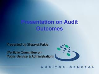 Presentation on Audit Outcomes