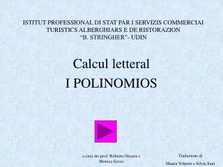 Calcul letteral I POLINOMIOS