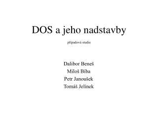 DOS a jeho nadstavby