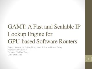 GAMT: A Fast and Scalable IP Lookup Engine for GPU-based Software Routers