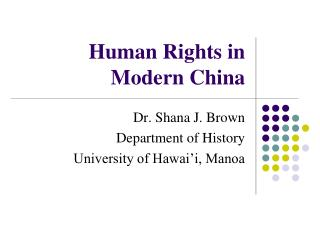 Human Rights in Modern China
