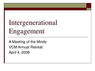 Intergenerational Engagement