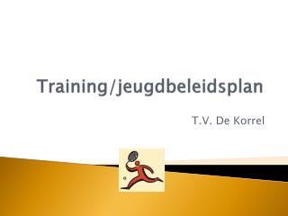 Training/jeugdbeleidsplan