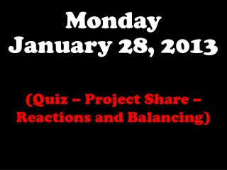 Monday January 28, 2013
