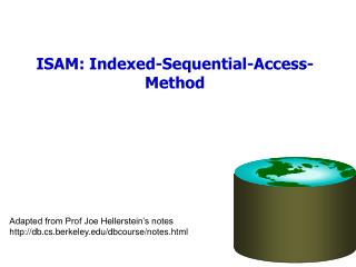ISAM: Indexed-Sequential-Access-Method