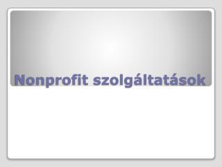 Nonprofit szolg�ltat�sok